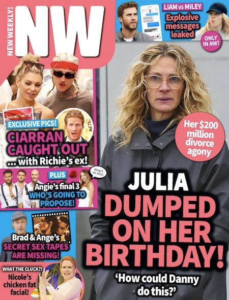 """cover of Issue 47 of NW with Julia Roberts and bold text """"Julia dumped on her birthday!"""""""