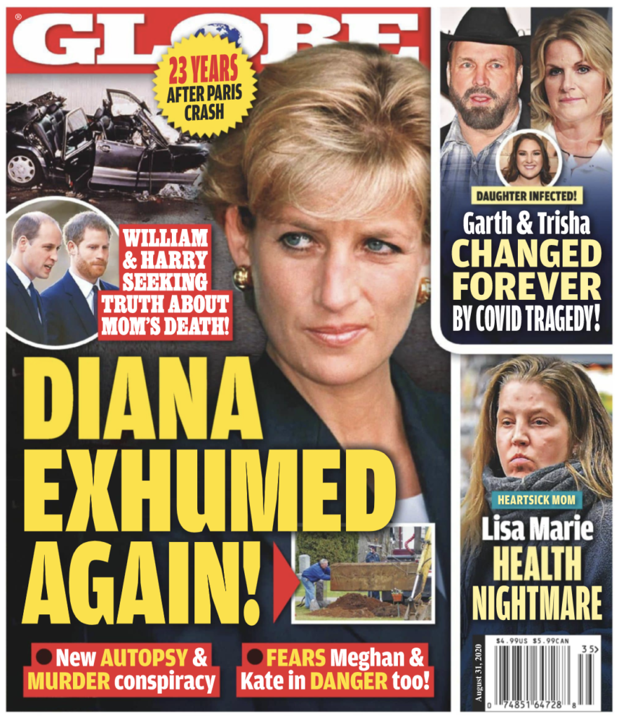 """Cover of the August 31st 2020 issue of the Globe with a photo of Princess Diana and the headline, """"Diana Exhumed Again!"""""""