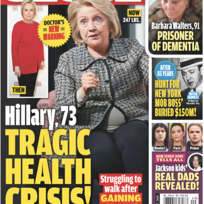 """Cover of the Globe dated December 7th, 2020 with an unflattering photo of Hillary Clinton and the headline """"Tragic Health Crisis!"""""""