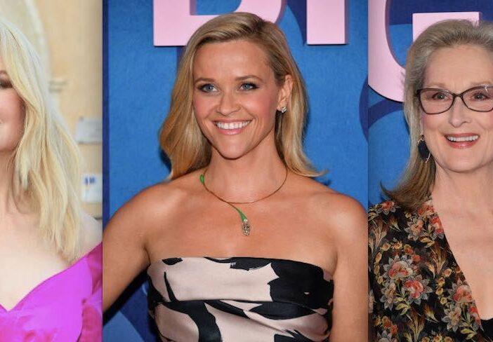 Reese Witherspoon Nicole Kidman Meryl Streep